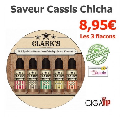e liquide - LOT de 3 - CASSIS CHICHA
